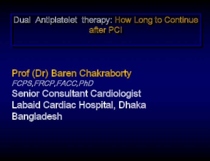 Dual Antiplatelet therapy: How Long to Continue after PC