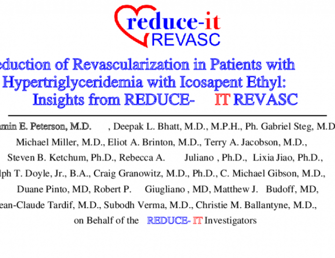Reduction of Revascularization in Patients with Hypertriglyceridemia with Icosapent Ethyl: Insights from REDUCE-IT REVASC