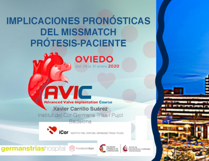 Implicaciones Pronósticas Del Missmatch Prótesis-Paciente