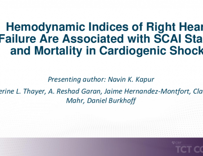 TCT 170: Hemodynamic Indices of Right Heart Failure Are Associated With SCAI Stage and Mortality in Cardiogenic Shock