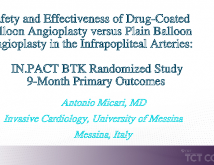 IN.PACT BTK: A Randomzied Trial of Drug-Coated Balloon Angioplasty in the Infrapopliteal Arteries