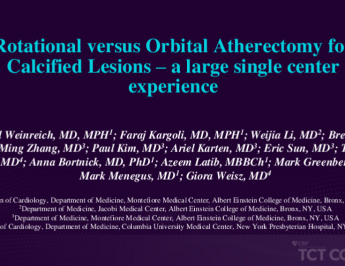 TCT 166: Rotational Versus Orbital Atherectomy for Calcified Lesions – A Large Single Center Experience
