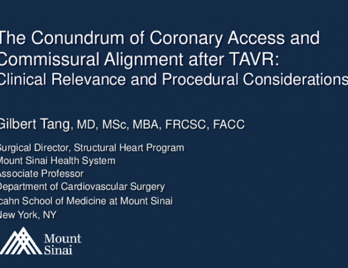 The Conundrum of Coronary Access and Commissural Alignment After TAVR: Clinical Relevance and Procedural Considerations