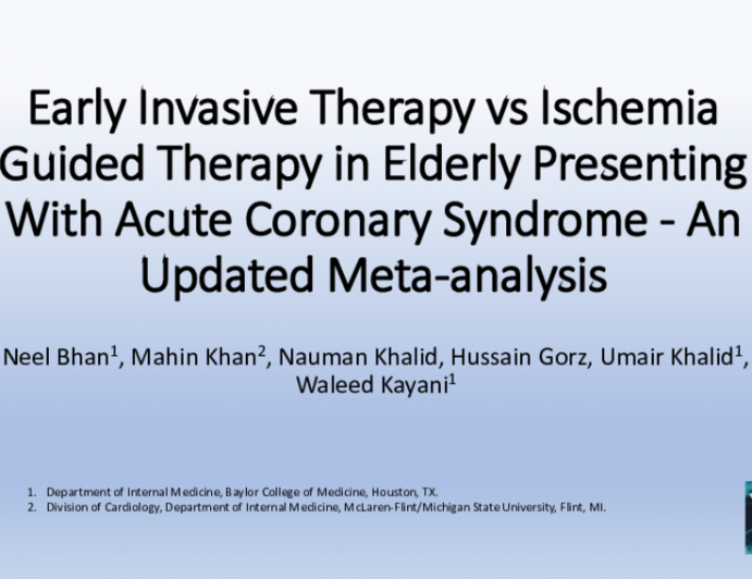 TCT 051: Early Invasive Therapy vs Ischemia Guided Therapy in Older Adults With Non ST Elevation Acute Coronary Syndromes- An Updated Meta-Analysis