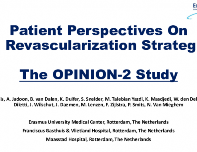 TCT 303: Patient Perspectives On Left Main Stem Revascularization Strategies, The OPINION-2 Study