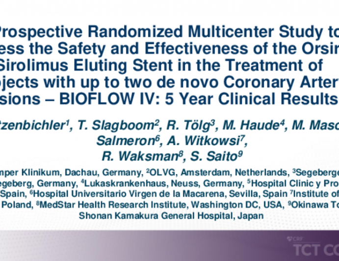 TCT 260: A Prospective Randomized Multicenter Study to Assess the Safety and Effectiveness of the Orsiro Sirolimus Eluting Stent in the Treatment of Subjects With up to Two De Novo Coronary Artery Lesions – BIOFLOW IV: 5 Year Clinical Results