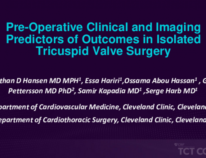 TCT 489: Pre-operative Clinical and Imaging Predictors of Outcomes in Isolated Tricuspid Valve Surgery