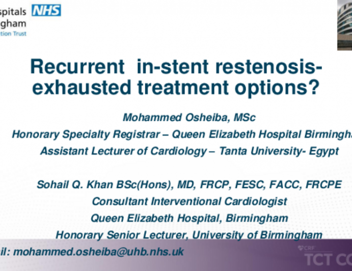 TCT 592: Recurrent In-Stent Restenosis - Exhausted Treatment Options?