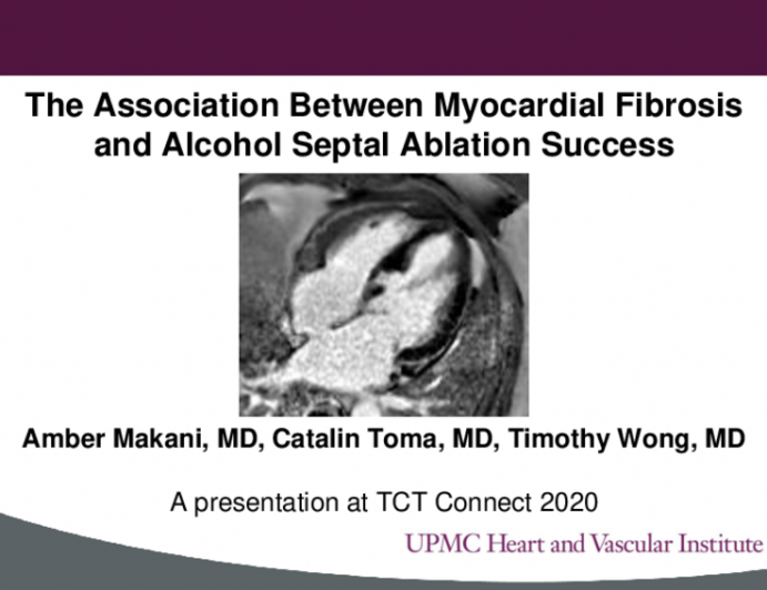 TCT 440: The Impact of Myocardial Fibrosis on Alcohol Septal Ablation Success