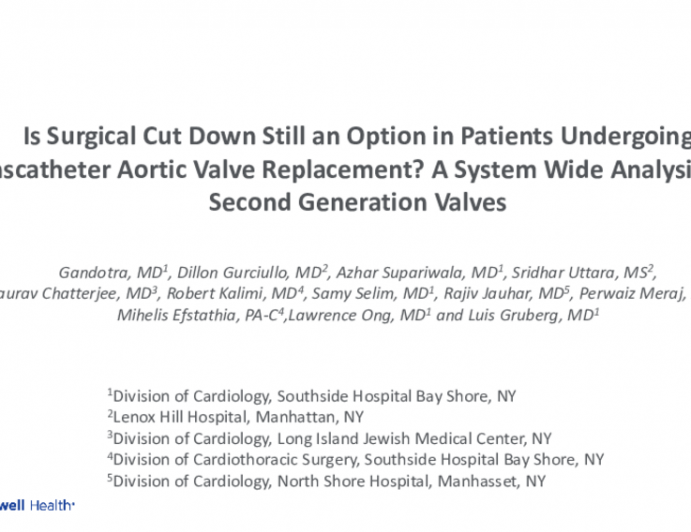 TCT 079: Is Surgical Cut Down Still an Option in Patients Undergoing Transcatheter Aortic Valve Replacement? A System Wide Analysis With Second Generation Valves