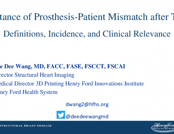 Importance of Prosthesis-Patient Mismatch After TAVR: Definitions, Incidence, and Clinical Relevance