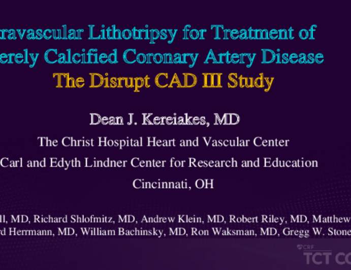 Intravascular Lithotripsy for Treatment of Severely Calcified Coronary Artery Disease: The Disrupt CAD III Study