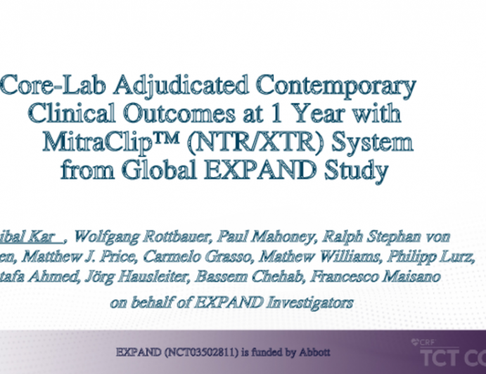 Core-Lab Adjudicated Contemporary Clinical Outcomes at 1 Year with MitraClip™ (NTR/XTR) System from Global EXPAND Study