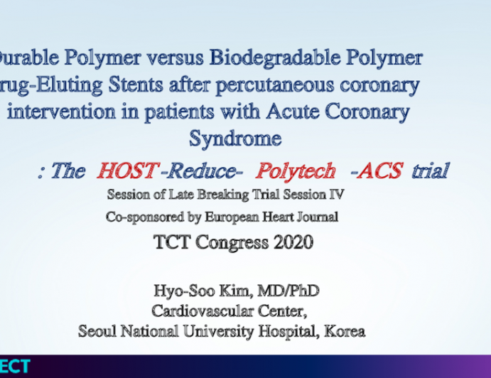 The HOST-Reduce-Polytech-ACS trial: Durable Polymer versus Biodegradable Polymer Drug-Eluting Stents after percutaneous coronary intervention in patients with Acute Coronary Syndrome