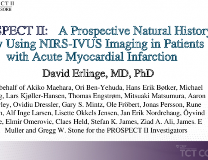 PROSPECT II: A Prospective Natural History Study Using NIRS-IVUS Imaging in Patients with Acute Myocardial Infarction