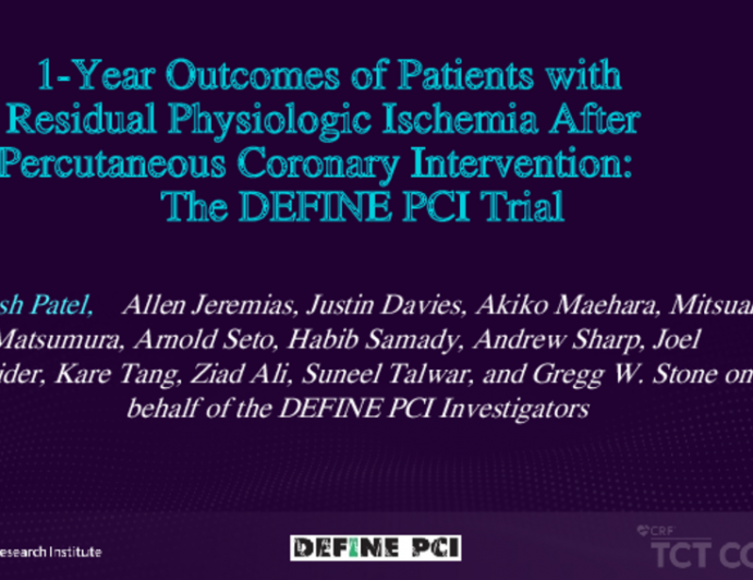 1-Year Outcomes of Patients with Residual Physiologic Ischemia After Percutaneous Coronary Intervention: The DEFINE PCI Trial