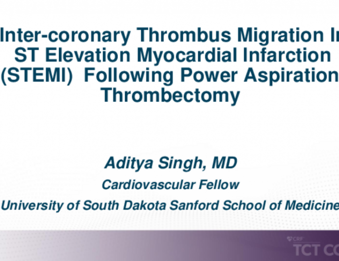 TCT 677: Inter-coronary Thrombus Migration In ST Elevation Myocardial Infarction (STEMI) Following Power Aspiration Thrombectomy.