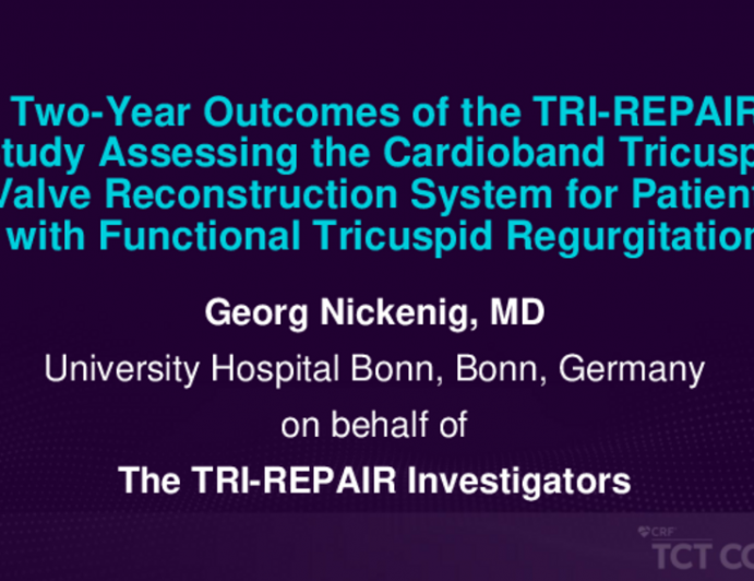 TCT 488: Two-Year Outcomes of the TRI-REPAIR Study Assessing the Cardioband Tricuspid Valve Reconstruction System for Patients With Functional Tricuspid Regurgitation