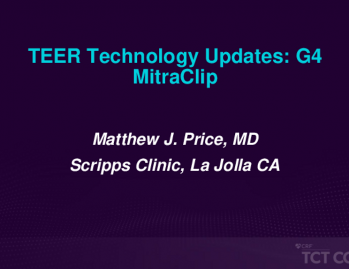 TEER Technology Updates - G4 MitraClip