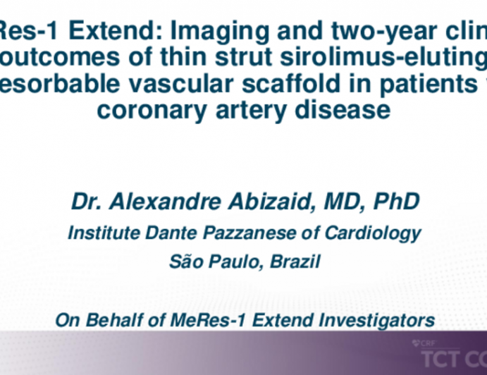 TCT 271: The MeRes-1 Extend Trial: Two-Year Clinical and Six-Month Imaging Outcomes of Thin Strut Sirolimus-Eluting BRS in Patients With De Novo Coronary Artery Lesions