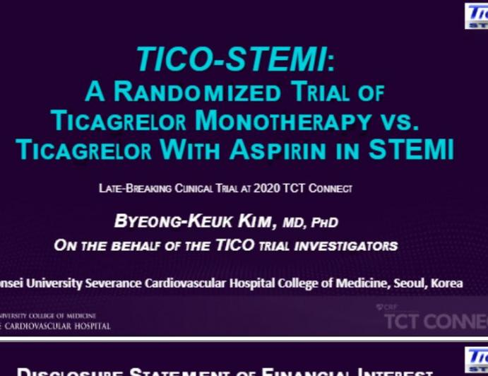 TICO-STEMI: A Randomized Trial of Ticagrelor Monotherapy vs. Ticagrelor With Aspirin in STEMI