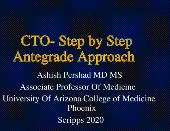 CTO- Step by Step Antegrade Approach
