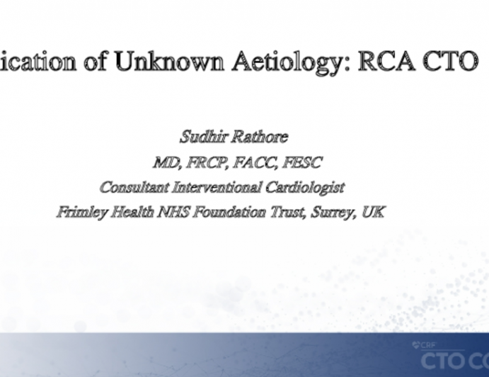 Complication of Unknown Aetiology: RCA CTO