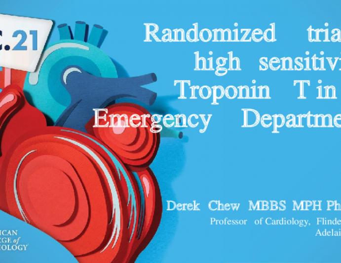 Randomized trial of high  sensitivity Troponin T in the  Emergency Department
