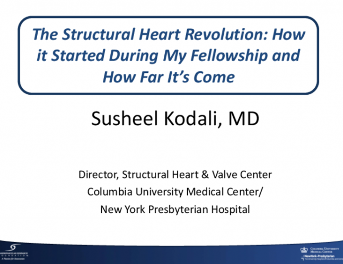 The Structural Heart Revolution: How it Started During MyFellowship and How Far It's Come