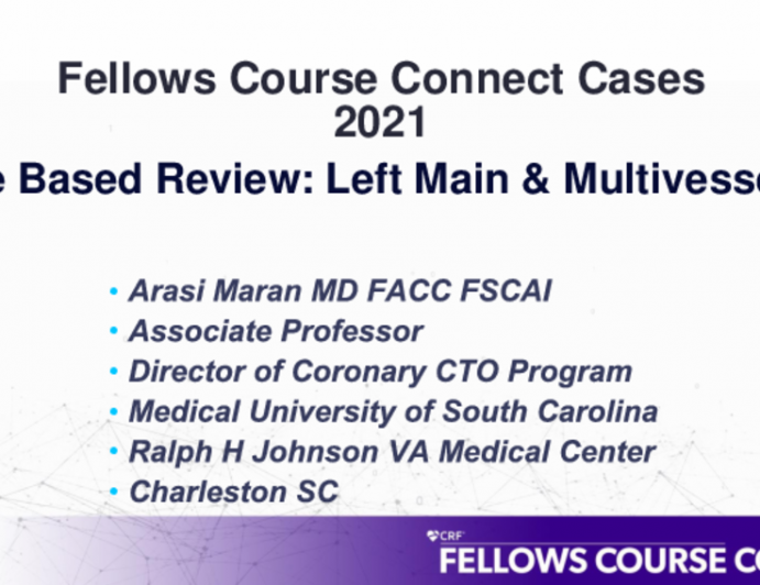 Case Based Review: Left Main & Multivessel PCI