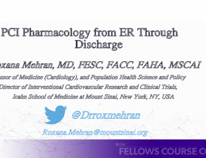 PCI Pharmacology from ER Through Discharge
