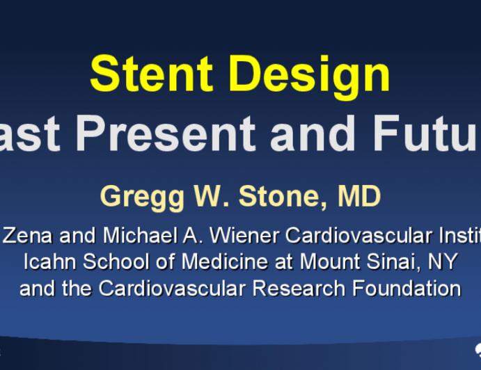 Stent Design: Past, Present and Future