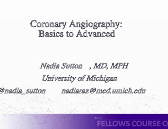 Coronary Angiography: Basics to Advanced