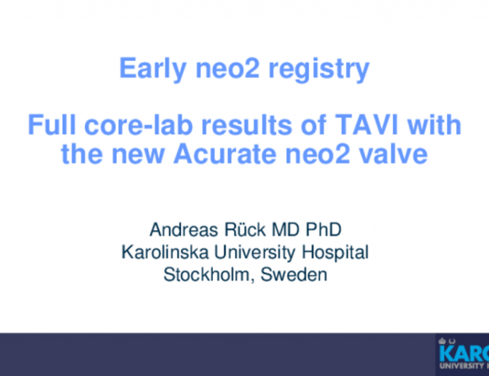 Early neo2 Registry. Full Core-lab Results of TAVI With the New Acurate neo2 Valve