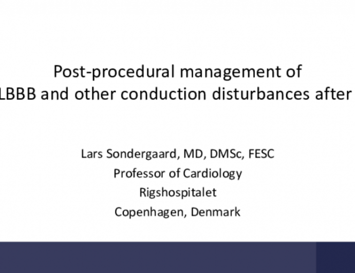 Postprocedural Management of New LBBB and Other Conduction Disturbances After TAVR