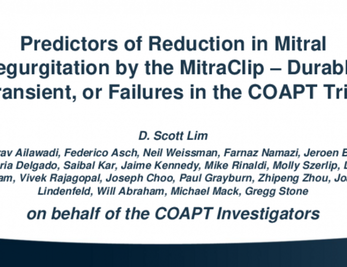 Predictors of Reduction in Mitral Regurgitation by the MitraClip - Durable, Transient, or Failures in the COAPT Trial