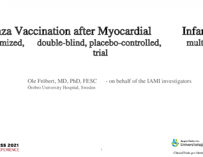 Influenza Vaccination after Myocardial Infarction - a randomized, double-blind, placebo-controlled, multicenter trial