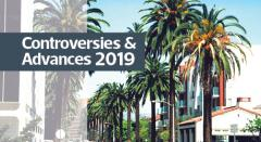 Controversies & Advances 2019