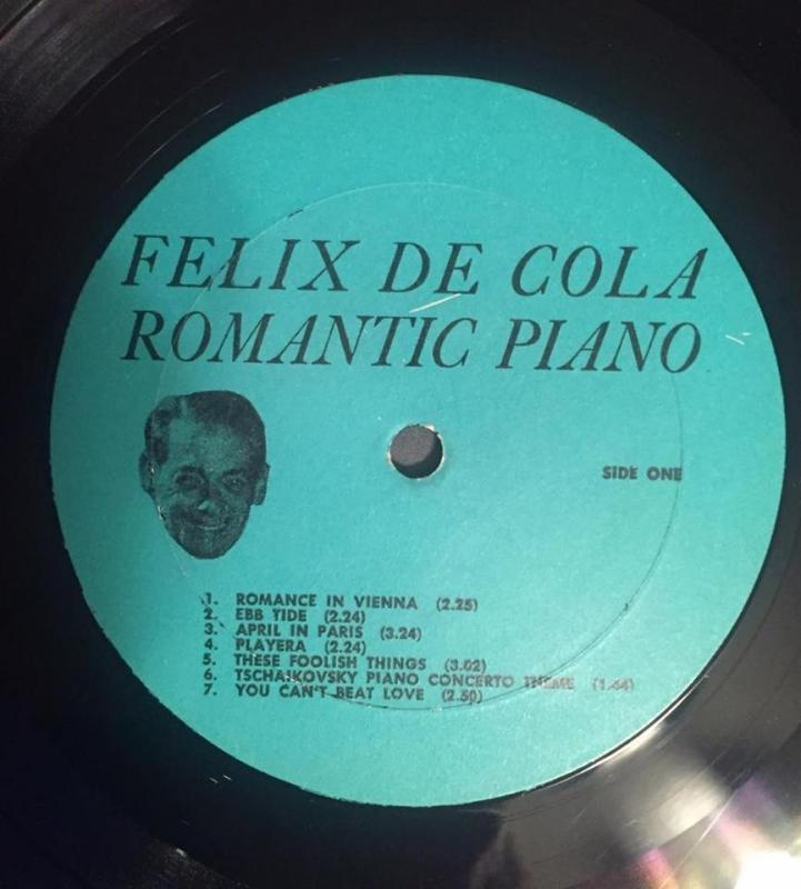 Felix De Cola Early 1960's Romantic Piano #1 Vinyl Record album (Comes with CD Transfer)