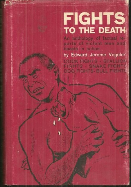 Fights to the Death an Anthology of Violence 1967 1st