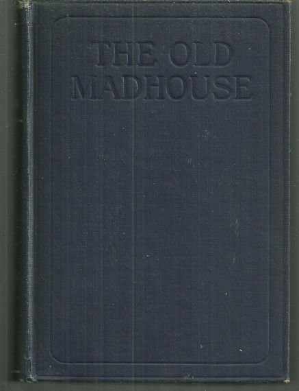 Old Madhouse by William DeMorgan 1919 1st edition Novel