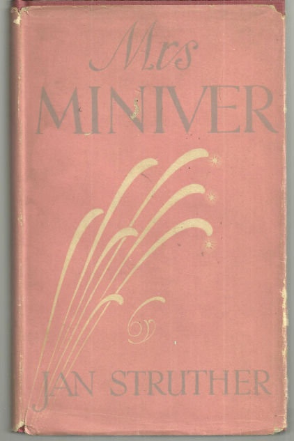 Mrs. Miniver by Jan Struther 1940 1st edition with Dust Jacket