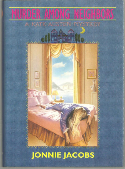Murder Among Neighbors a Kate Austen Mystery by Jonnie Jacobs 1994 1st edition