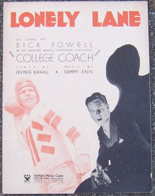 Lonely Lane Sung by Dick Powell in College Coach 1933 Sheet Music
