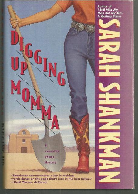 Digging Up Momma a Samantha Adams Mystery by Sarah Shankman 1986 Mystery DJ