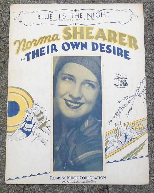 Blue Is the Night From Their Own Desire starring Norma Shearer 1930 Sheet Music