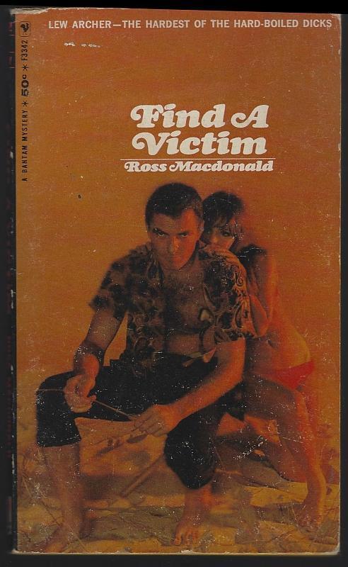 Find a Victim a Lew Archer Novel Ross Macdonald 1967 Vintage Paperback Mystery