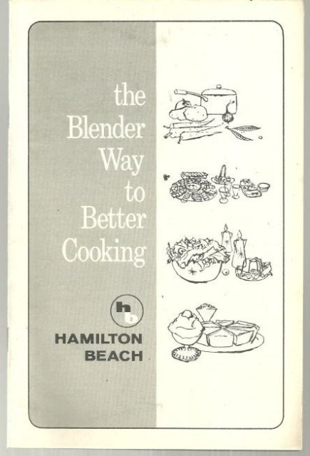 Blender Way to Better Cooking Using a Hamilton Beach Blender
