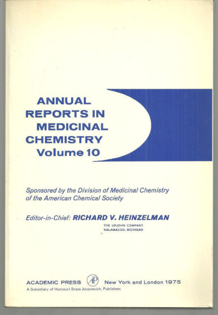 Annual Reports Medicinal Chemistry Volume 10 Edited by Richard Heinzelman 1975