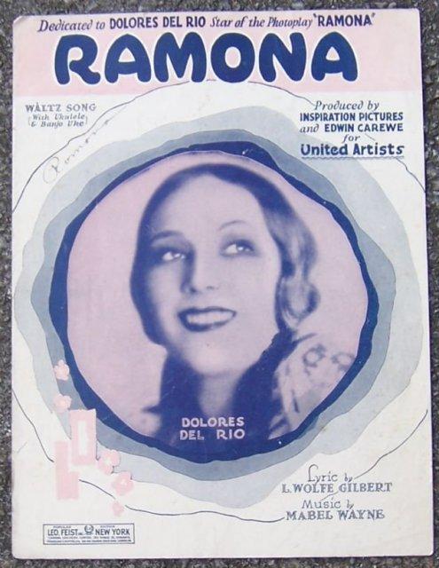 Ramona Sheet Music Starring Dolores Del Rio Star of the Photoplay Ramona 1927